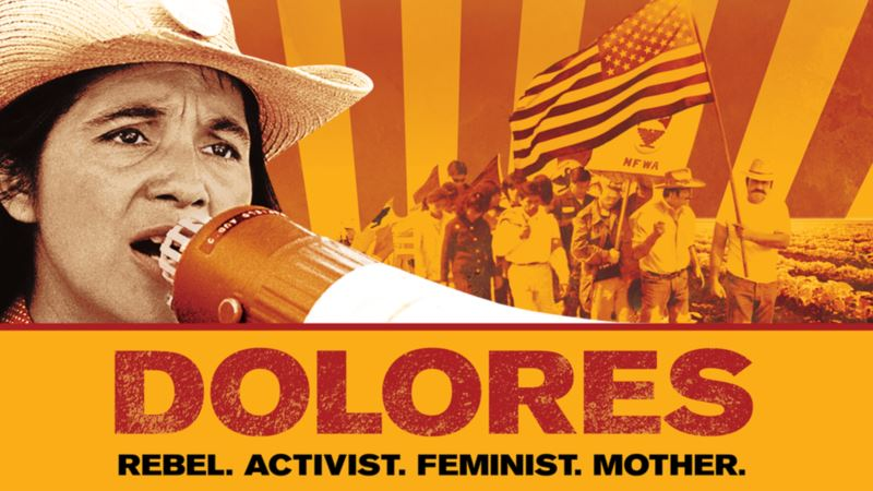 'Dolores': The Labor Activist Behind 'Yes We Can!'